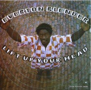 エヴァートン・ブレンダー - lift up your head - 236-011276-1