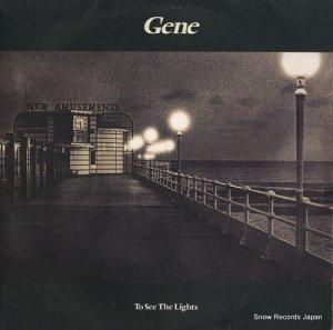 GENE - to see the lights - GENE2LP