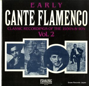 V/A - early cante flamenco vol.2 - FOLKLYRIC9039