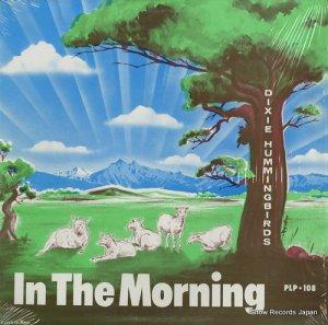 デキシー・ハミングバーズ - in the morning - PLP-108