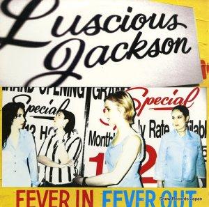 ルシャス・ジャクソン - fever in fever out - GR038