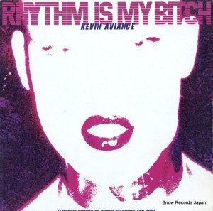 ケビン・アビアンス - rhythm is my bitch - WM50046-1