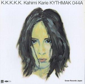 カヒミ・カリィ - k.k.k.k.k. - KYTHMAK044A