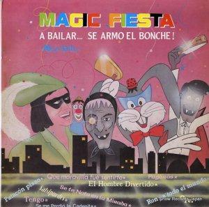 V/A - magic fiest / a bailar... se armo el bonche!