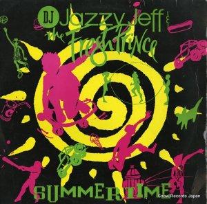 DJ・ジャジー・ジェフ&ザ・フレッシュ・プリンス - summertime - JIVET279