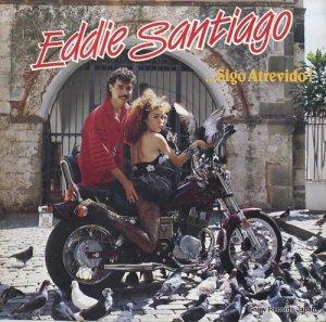 エディー・サンティアゴ - ...sigo atrevido! - 102-16089