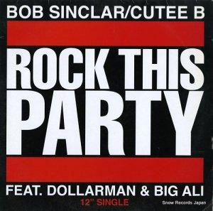 ボブ・サンクラー/CUTEE B - rock this party - YP224