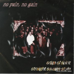 EDGE OF SPIRIT / STRAIGHT SAVAGE STYLE - no pain no gain - ES-001