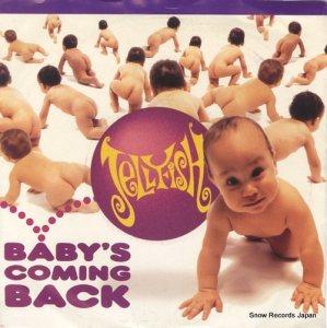 ジェリーフィッシュ - baby's coming back - CUSS2