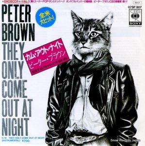 ピーター・ブラウン - カム・アウト・ナイト - 07SP807