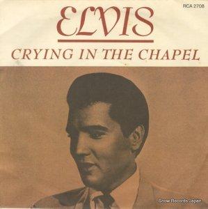 エルヴィス・プレスリー - crying in the chapel - RCA2708
