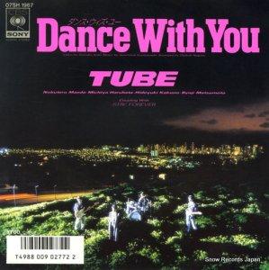 チューブ - ダンス・ウィズ・ユー - 07SH1967