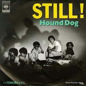 ハウンド・ドッグ - still! - 07SH1302