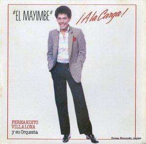 FERNANDITO VILLALONA - el mayimbe !a la carga! - LPE-17053
