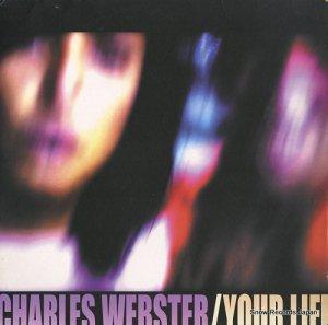 チャールズ・ウェブスター - your life - PF098