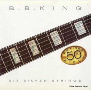 B.B.キング - シックス・シルヴァー・ストリングス - P-13329