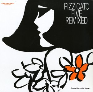 ピチカート・ファイブ - pizzicato five remixed - COZA-50231