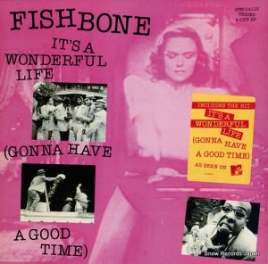 フィッシュボーン - it's a wonderful life (gonna have a good time) - 4C44097