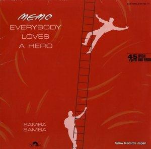 MEMO - everybody loves a hero / samba samba - 883765-1
