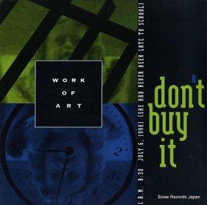 ワーク・オブ・アート - don't buy it - FM-91962