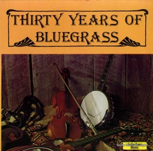 V/A - thirty years of bluegrass - GT101