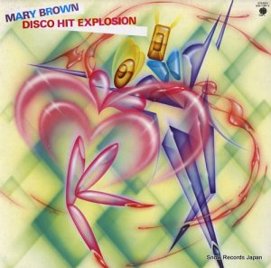 V/A - mary brown / disco hit explosion - SUX-196-V