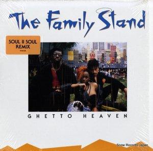 ファミリー・スタンド - ghetto heaven - 0-86238