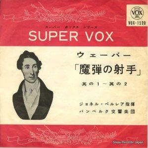 ジョネル・ペルレア - ウェーバー:「魔弾の射手」序曲 - VOX-1520