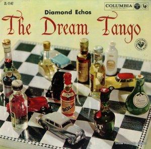 ダイアモンド・エコーズ - 夢のタンゴ〜想い出はタンゴとともに - ZL-1147