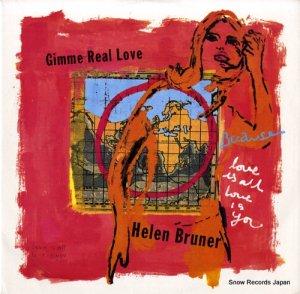 ヘレン・ブルーナー - gimme real love - CNYT7