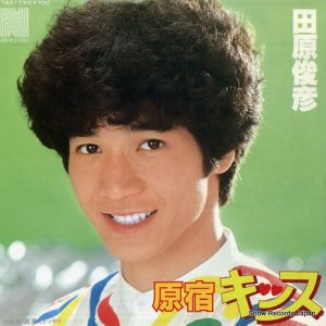 田原俊彦 - 原宿キッス - 7A0173