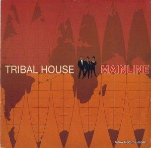 トライバル・ハウス - mainline - COOLX229