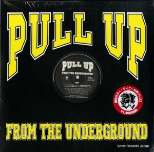 GMF/ABNORMALS - pull up from the underground - PULLS-1202