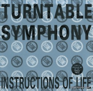 TURNTABLE SYMPHONY - instructions of life - DANCE016