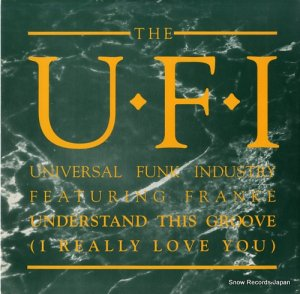 THE U.F.I. - understand this groove (i really love you) - VST1247