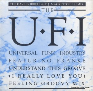 THE U.F.I. - understand this groove (i really love you) (feeling groovy mix) - VSTX1247