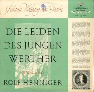 ロルフ・ヘニガー - die leiden des jungen werther - LPEMS44007