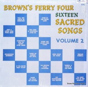 BROWN'S FERRY FOUR - sixteen sacred songs volume 2 - KING590