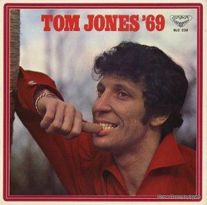 トム・ジョーンズ - 栄光のトム・ジョーンズ'69 - SLC238