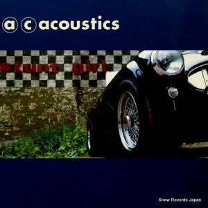 A.C. ACOUSTICS - stunt girl - ELM30S