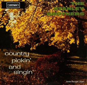 ザ・スタンレー・ブラザーズ - country pickin' and singin' - HAT3125