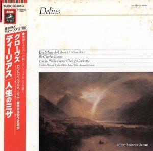 チャールズ・グローヴス - ディーリアス:人生のミサ - EAC-50031.32