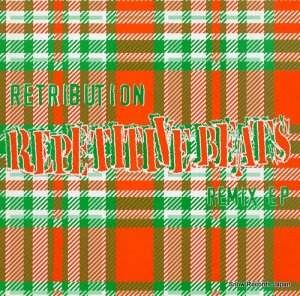 RETRIBUTION - repetitive beats remix ep - SR023R