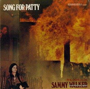 サミー・ウォーカー - broadside ballads vol.8 / song for patty - BR5310