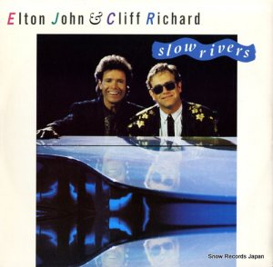 エルトン・ジョン&クリフ・リチャード - slow rivers - EJS1312