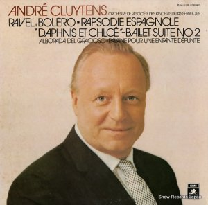 アンドレ・クリュイタンス - ラヴェル:ボレロ、スペイン狂詩曲、他 - EAA-105