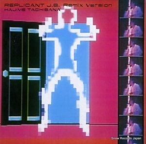 立花ハジメ - replicant j.b. remix version - YLR-12003