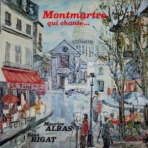 MAURICE ALBAS / RENE RIGAT - montmartre qui chante - LYRIONMUSIC618