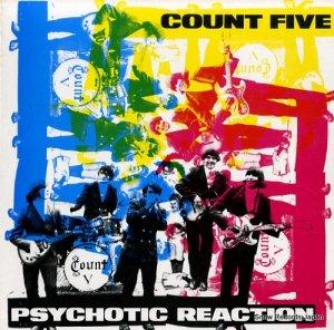 カウント・ファイブ - psychotic reaction - ED225