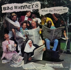 バッド・マナーズ - what the papers say - 4R9-05274